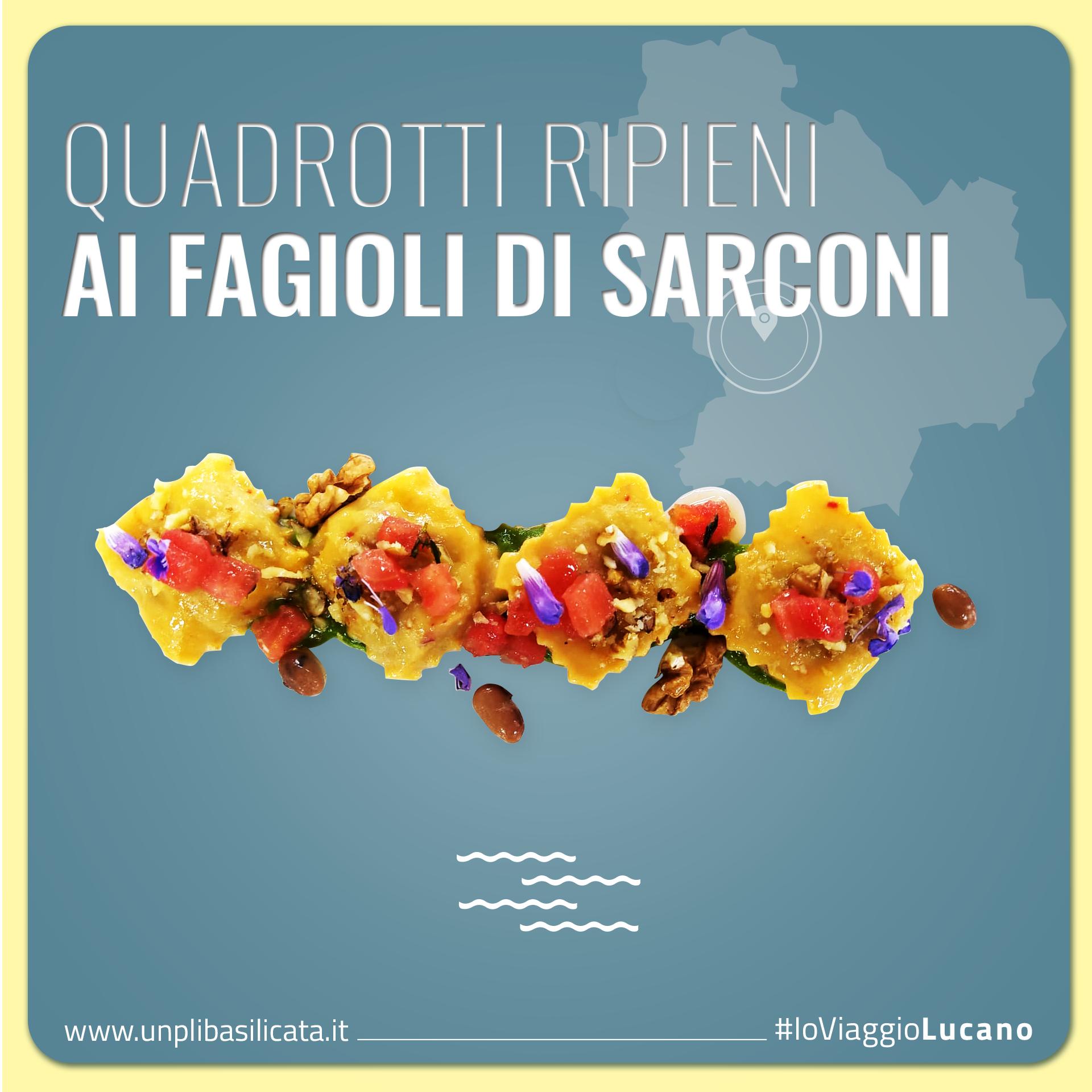 Quadrotti ripieni ai fagioli di Sarconi, rubrica EnogAstronomica